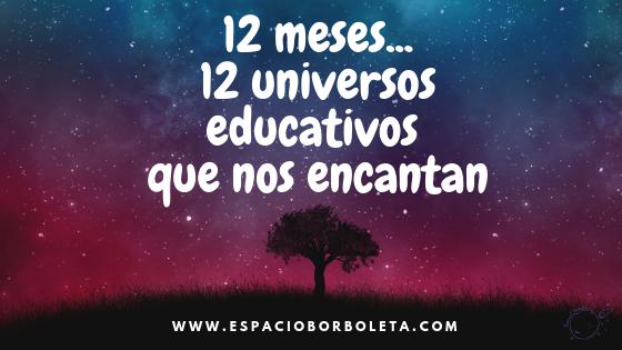 www.Espacioborboleta.com. 12 universos educativos